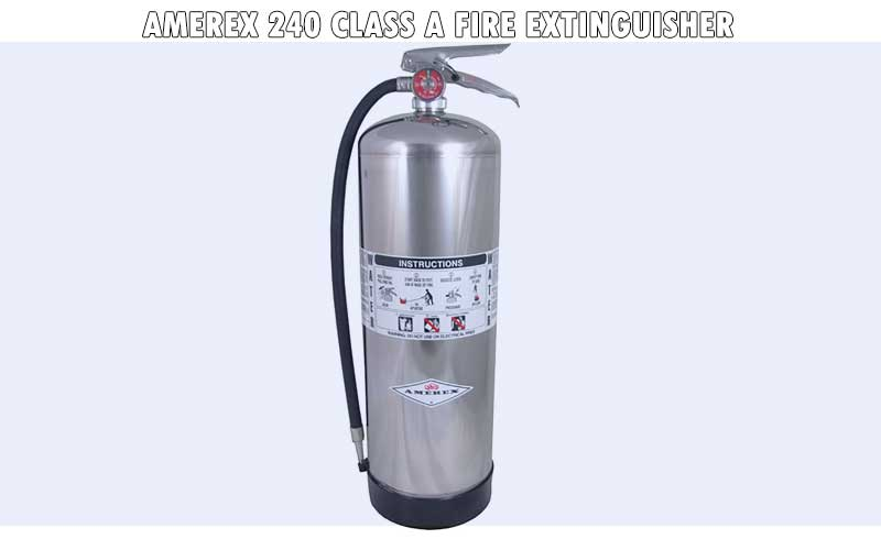 Amerex 240 Class A Fire Extinguisher review
