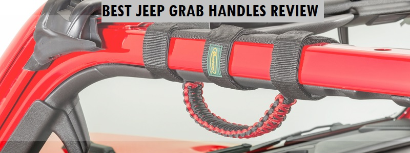 Best Jeep Grab Handles (Review) 2020 – Top Picks and Complete Guide