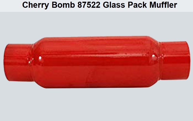 Cherry bomb 87522 Glass Pack Muffler Review