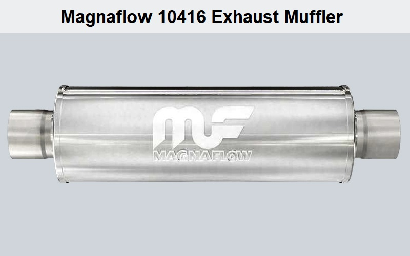 Magnaflow 10416 Exhaust Muffler Review