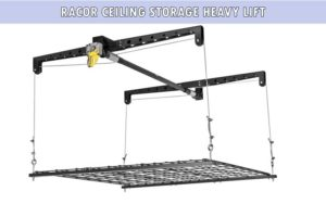 Racor Ceiling Storage Heavy Lift review