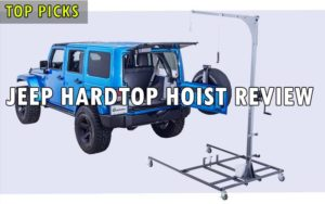 Jeep Hardtop Hoist review