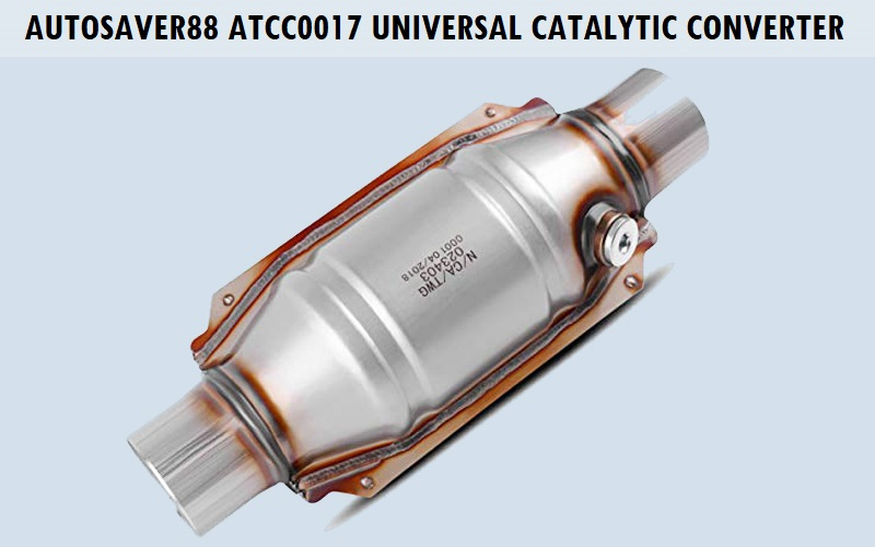 AUTOSAVER88 ATCC0017 Universal Catalytic Converter Review