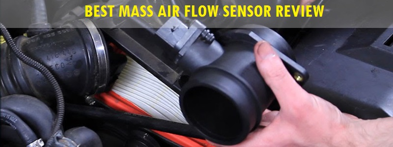 Best Mass Air Flow Sensor (Review) – Top Picks and Complete Guide