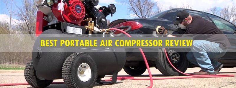 Best Portable Air Compressor (Review) – Top Picks and Complete Guide