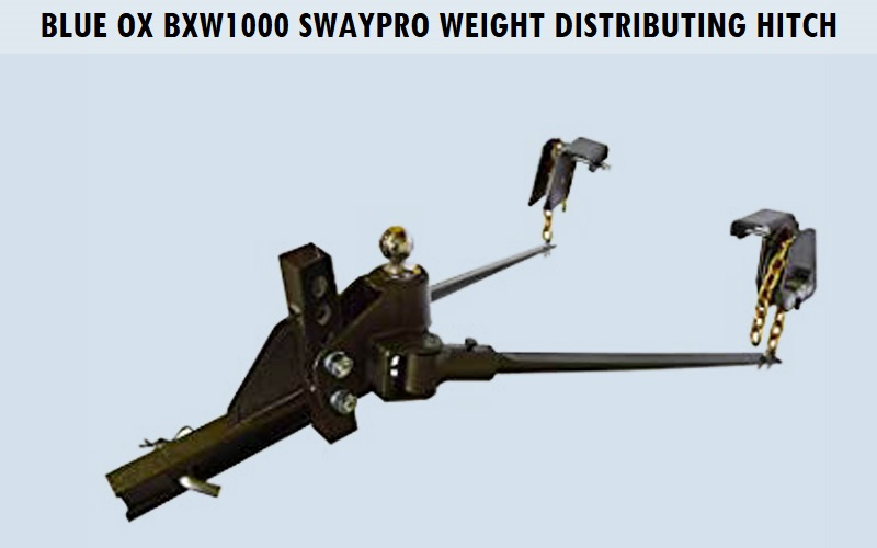 Blue Ox BXW1000 SWAYPRO Weight Distributing Hitch Review
