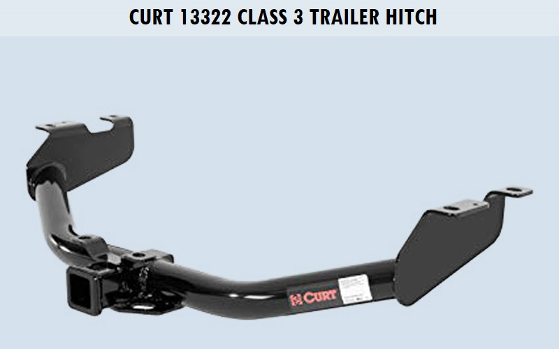 CURT 13322 Class 3 Trailer Hitch Review