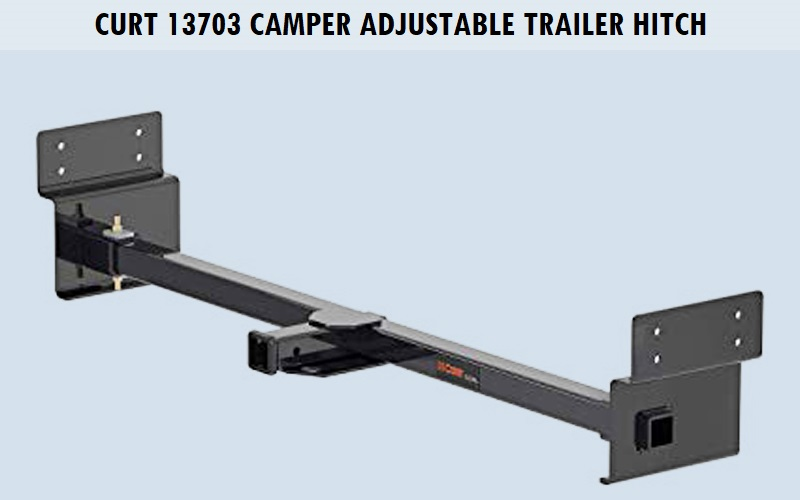 CURT 13703 Camper Adjustable Trailer Hitch Review