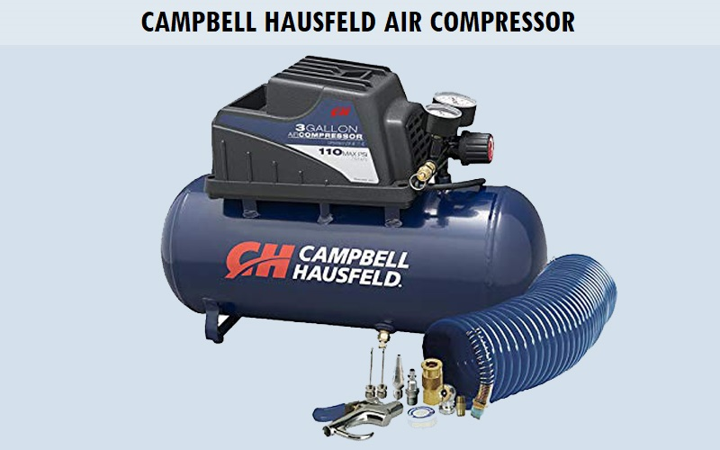 Campbell Hausfeld Air Compressor Review