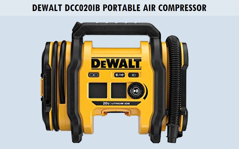DEWALT DCC020IB Portable Air Compressor Review