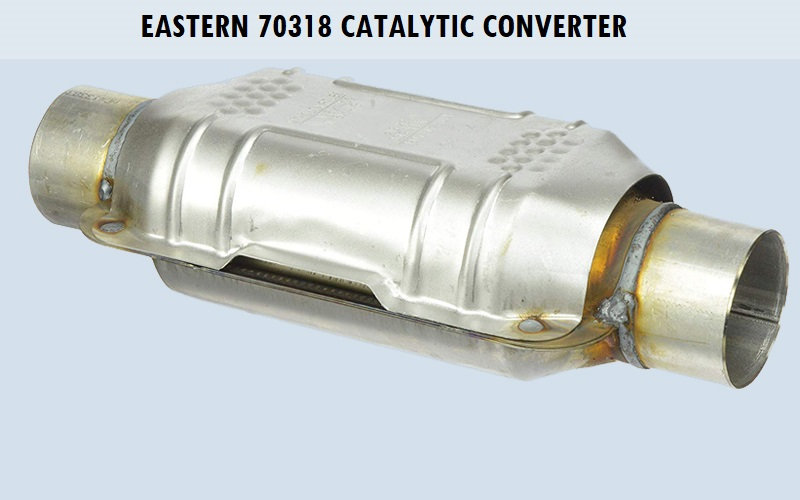 Eastern 70318 Catalytic Converter Review