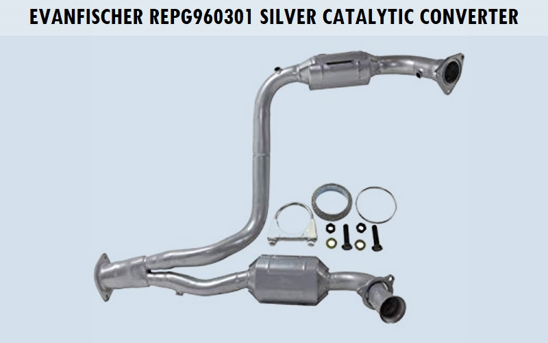 EvanFischer REPG960301 Silver Catalytic Converter Review
