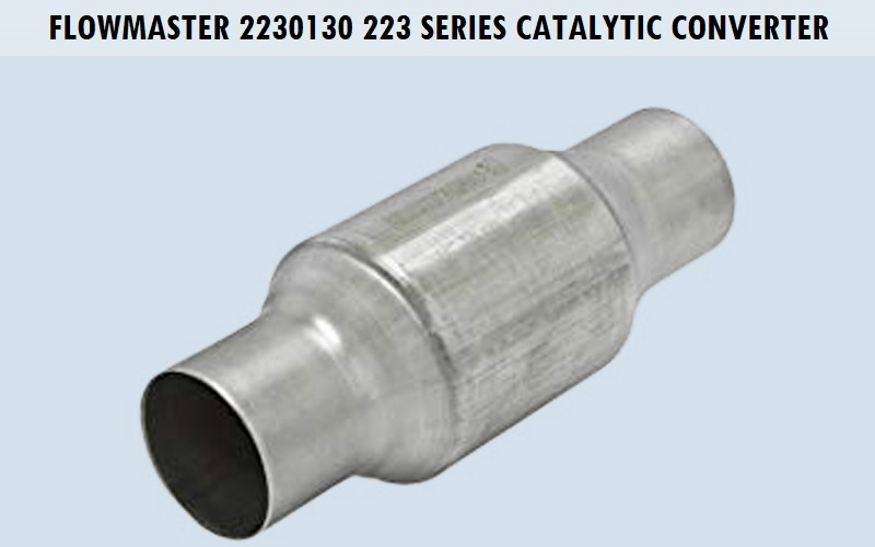 Flowmaster 2230130 223 Series Catalytic Converter Review