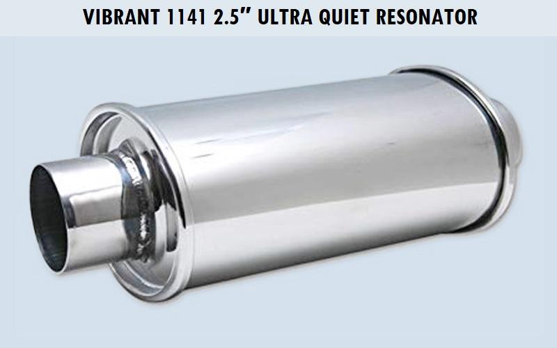 Vibrant 1141 2.5″ Ultra Quiet Resonator Review