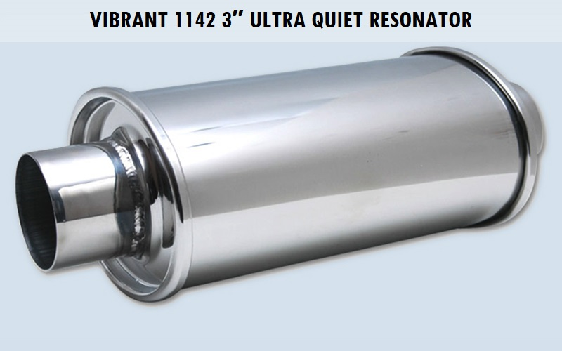Vibrant 1142 3″ Ultra Quiet Resonator Review