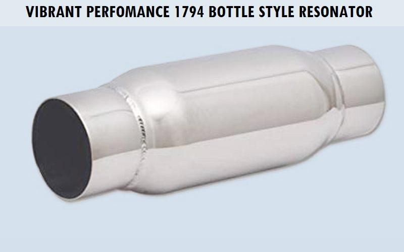 Vibrant Performance 1794 Bottle Style Resonator Review