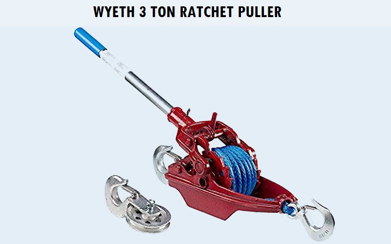Wyeth 3 Ton Ratchet Puller Review