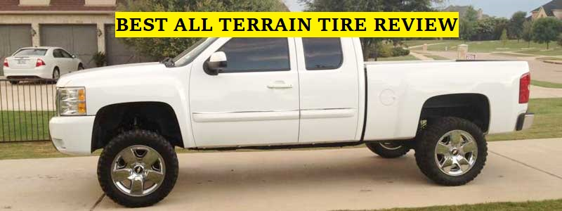 Best All Terrain Tire Review 2020 Top 15 Picks