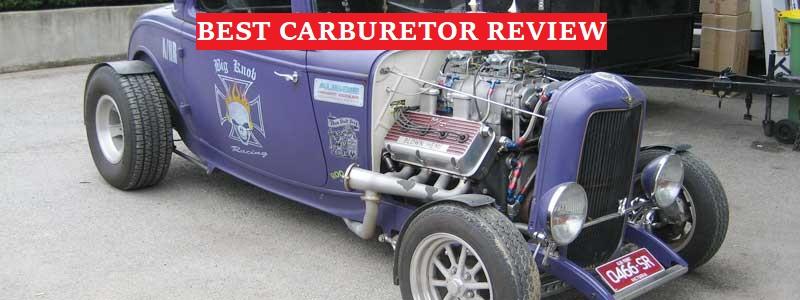 Best Carburetor (Review) 2020 – Top Picks & Complete Guide