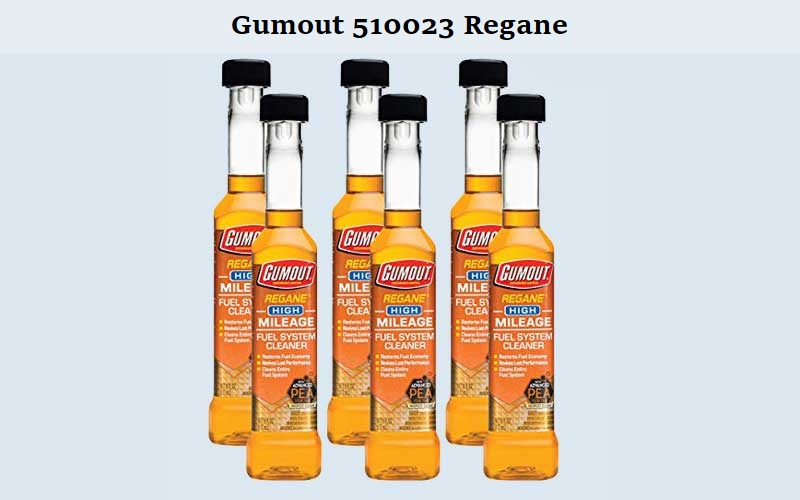 Gumout-510023-Regane-Review