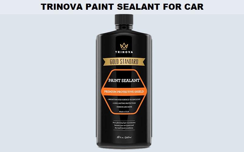 TriNova Paint Sealant for Car Review