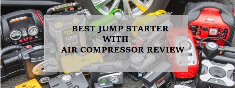 Best Jump Starter With Air Compressor Review
