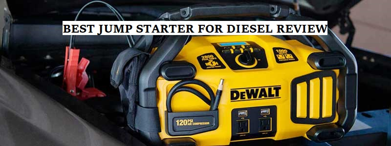 Best Jump Starter for Diesel Review