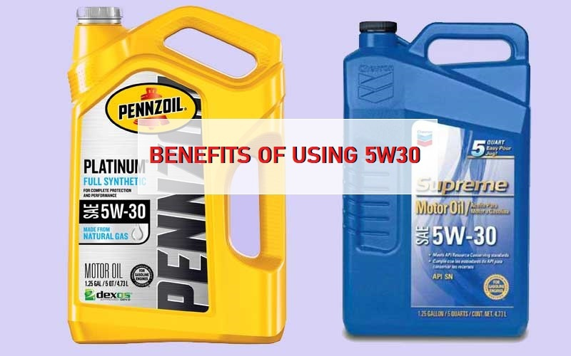 Benefits of Using 5w30 Motor Oil
