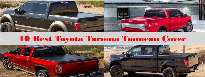 10 Best Toyota Tacoma Tonneau Cover Review and Complete Guide