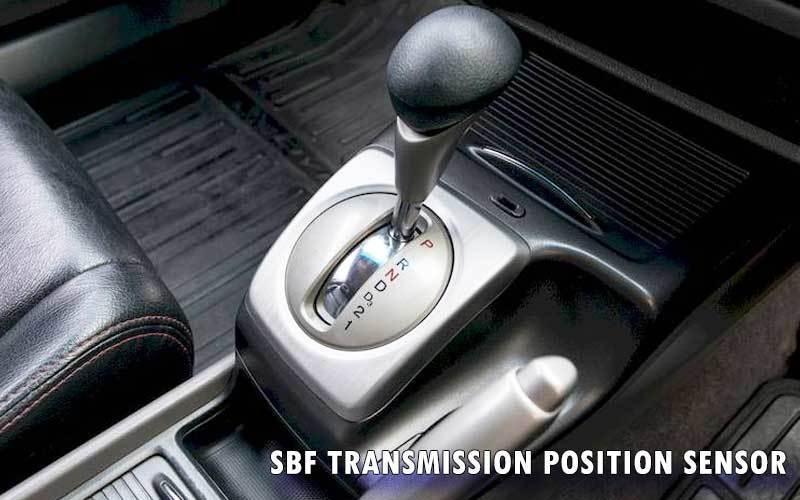 SBF transmission position sensor