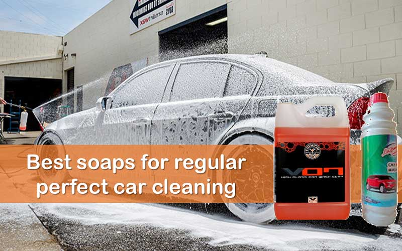 Best car wash soap choices