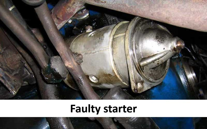 Due to a faulty starter