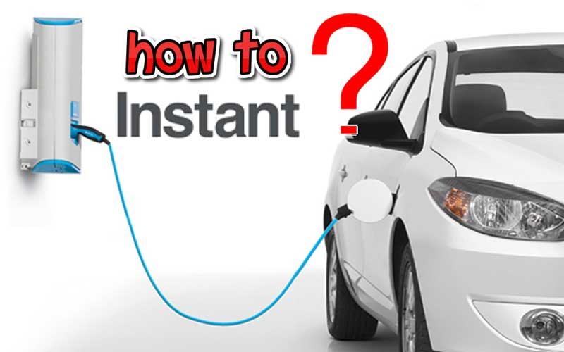 How to instantly charge a car
