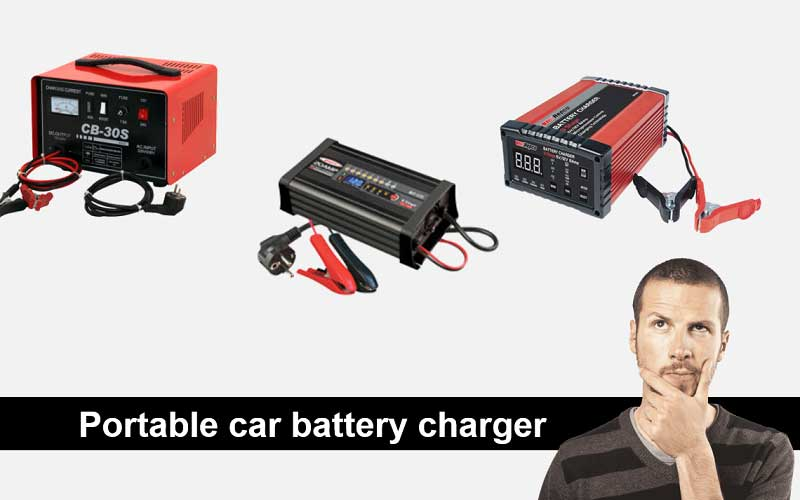 Best portable car battery charger choices