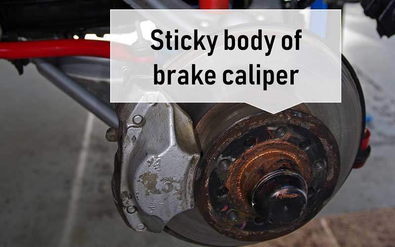 Causes of a Sticky brake calliper