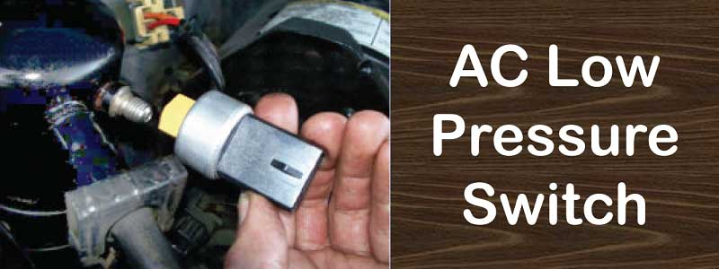 AC Low Pressure Switch Location and How to Replace it