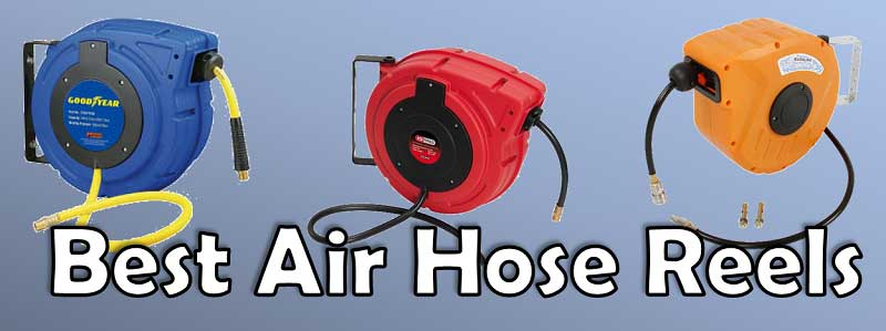 10 Best Air Hose Reels – Review and Complete Guide