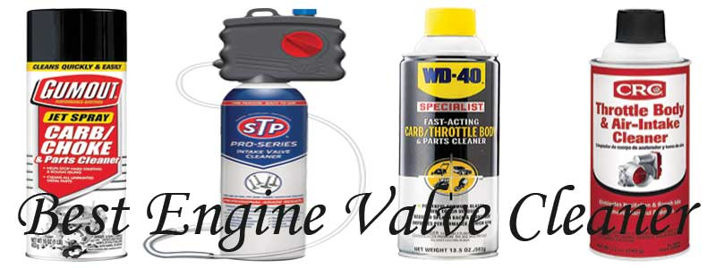 Best Engine Valve Cleaner review