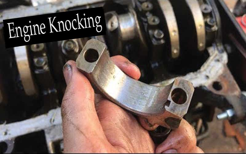 Why Does my-Engine-Knocking?