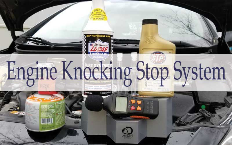 How to stop Engine - Knocking?