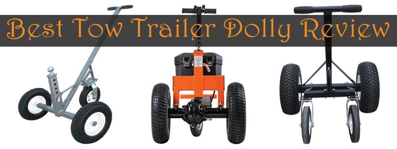 Best Tow Dolly Review