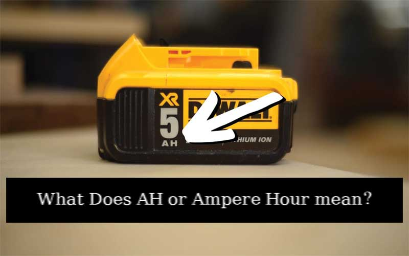 What Does Battery AH Mean?