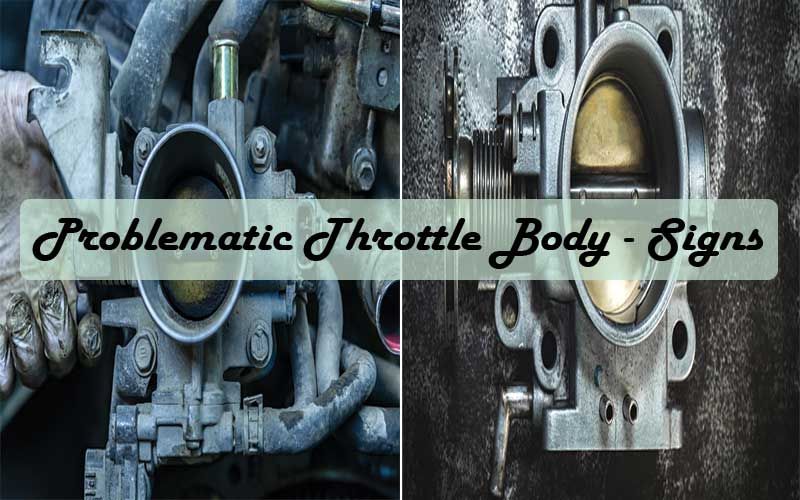 Signs of a bad or failing throttle body